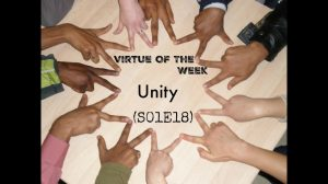 Virtue Assembly – Unity January 28@ 9:30 in Main gym